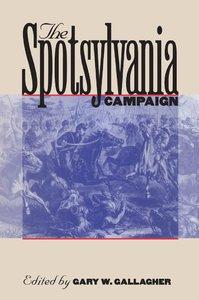 The Spotsylvania Campaign [Paperback]